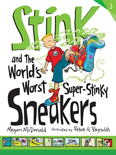 Stink and the World`s Worst Super-Stinky Sneakers