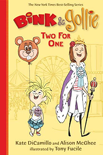 Bink and Gollie: Two for One: DiCamillo, Kate, McGhee,