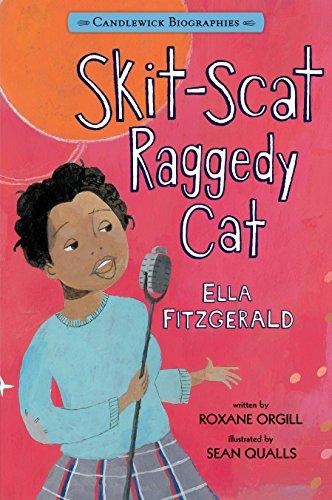 9780763664589: Skit-Scat Raggedy Cat: Candlewick Biographies: Ella Fitzgerald