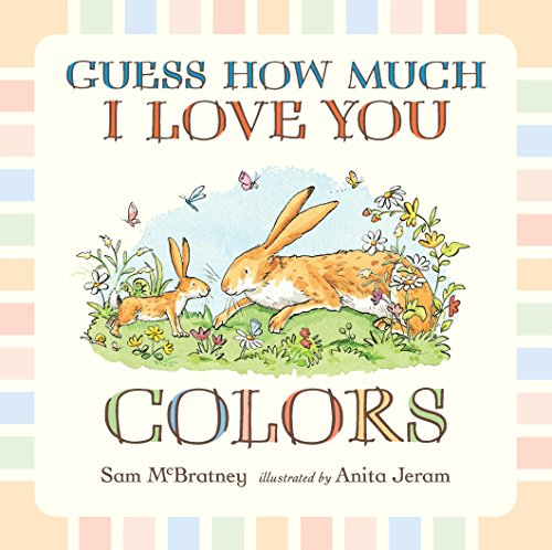 9780763664763: Guess How Much I Love You: Colors