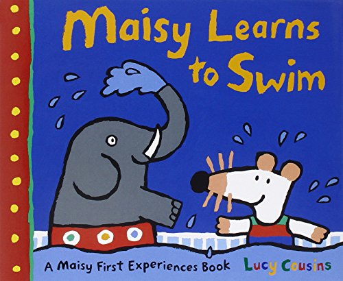 9780763664800: Maisy Learns to Swim: A Maisy First Experiences Book