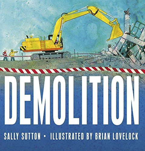Demolition: Sutton, Sally