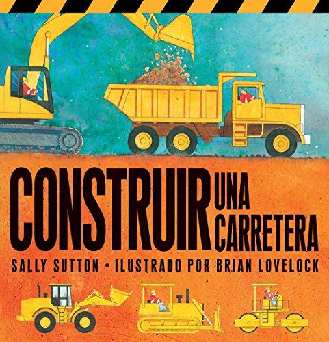 9780763664947: Construir una Carretera