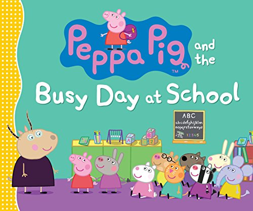9780763665258: Peppa Pig and the Busy Day at School