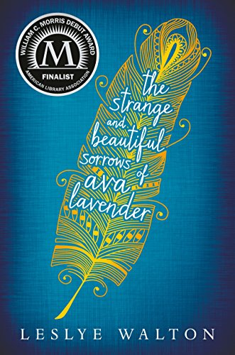 9780763665661: The Strange & Beautiful Sorrows of Ava Lavender