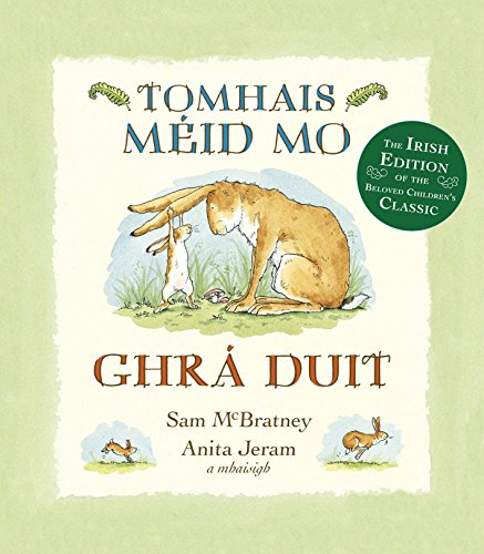 9780763665708: Tomhais Méid Mo Ghrá Duit (Guess How Much I Love You in Irish) (Irish Edition)