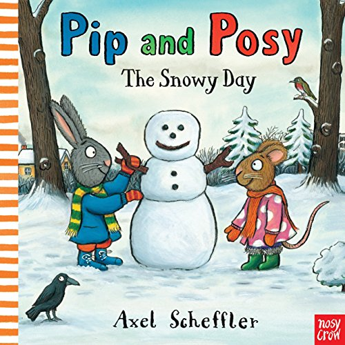 9780763666071: Pip and Posy: The Snowy Day