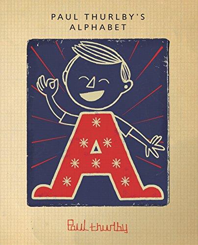 9780763666187: Paul Thurlby's Alphabet