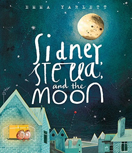 9780763666231: Sidney, Stella, and the Moon