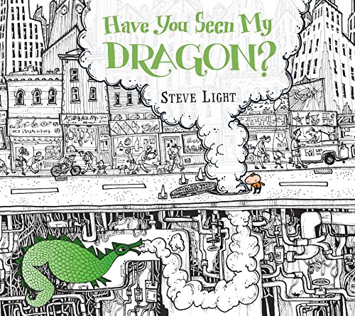9780763666484: Have You Seen My Dragon?