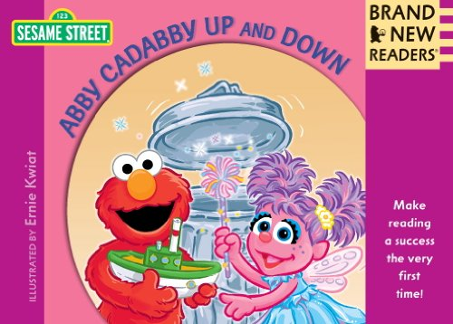 Abby Cadabby Up and Down: Brand New Readers (Sesame Street Books): Sesame Workshop