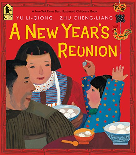9780763667481: A New Year's Reunion: A Chinese Story
