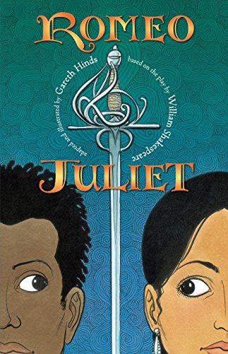 Romeo and Juliet: Hinds, Gareth (adaptor