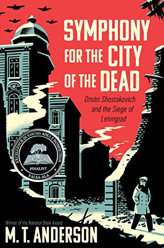 9780763668181: Symphony for the City of the Dead: Dmitri Shostakovich and the Siege of Leningrad