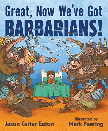 9780763668273: Great, Now We've Got Barbarians!