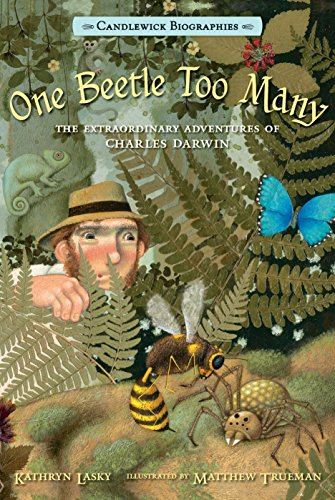 9780763668426: One Beetle Too Many: Candlewick Biographies: The Extraordinary Adventures of Charles Darwin