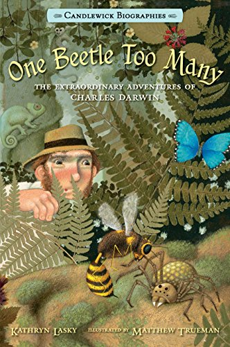 9780763668433: One Beetle Too Many: Candlewick Biographies: The Extraordinary Adventures of Charles Darwin
