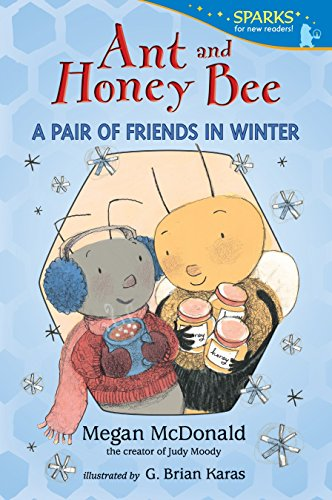 9780763668624: Ant and Honey Bee: A Pair of Friends in Winter (Candlewick Sparks)