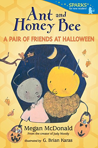 9780763668648: Ant and Honey Bee: A Pair of Friends at Halloween: Candlewick Sparks