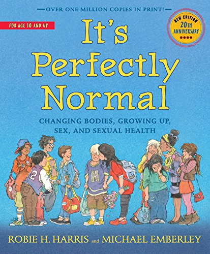 9780763668723: It's Perfectly Normal: Changing Bodies, Growing Up, Sex, and Sexual Health