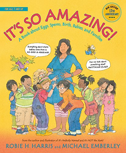 9780763668730: It's So Amazing!: A Book about Eggs, Sperm, Birth, Babies, and Families (The Family Library)