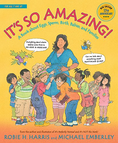 9780763668747: It's So Amazing!: A Book About Eggs, Sperm, Birth, Babies, and Families