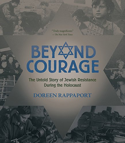 9780763669287: Beyond Courage: The Untold Story of Jewish Resistance During the Holocaust