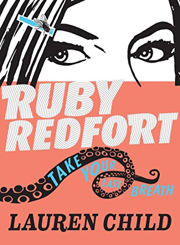 9780763669324: Ruby Redfort Take Your Last Breath (Book #2)