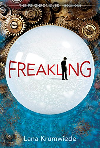 9780763669386: Freakling (The Psi Chronicles)