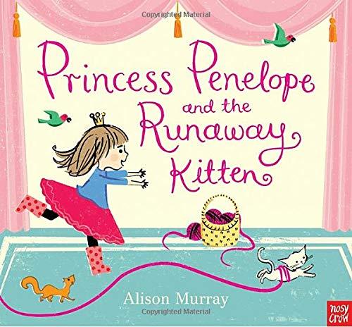 9780763669522: Princess Penelope and the Runaway Kitten