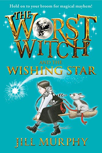 9780763670009: The Worst Witch and the Wishing Star