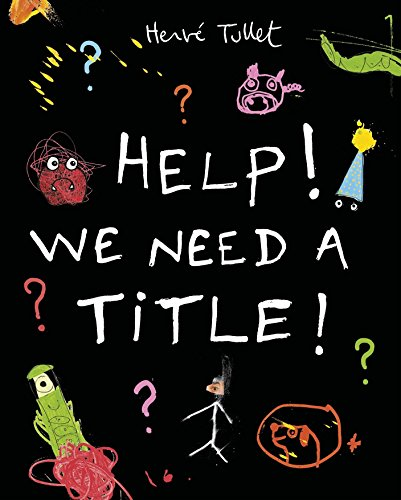 9780763670214: Help! We Need a Title!