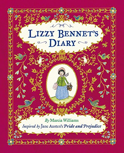 9780763670306: Lizzy Bennet's Diary, 1811-1812: Discovered by Marcia Williams