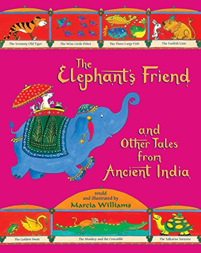 9780763670559: The Elephant's Friend and Other Tales from Ancient India