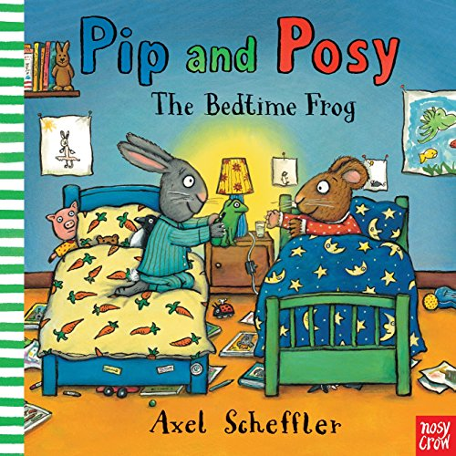 9780763670689: Pip and Posy: The Bedtime Frog