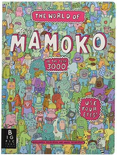 9780763671259: The World of Mamoko in the Year 3000