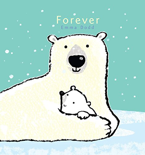9780763671327: Forever (Emma Dodd's Love You Books)