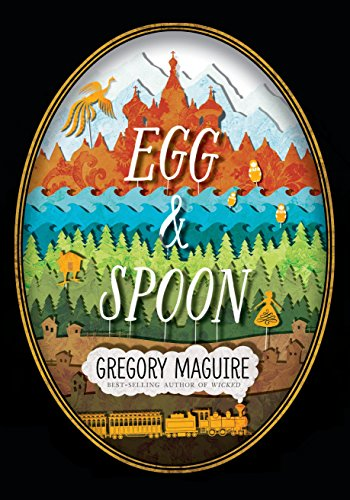 Egg and Spoon: Maguire, Gregory