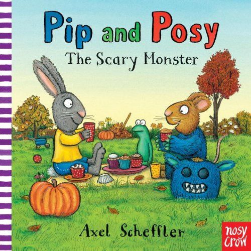 9780763672317: Pip and Posy: The Scary Monster