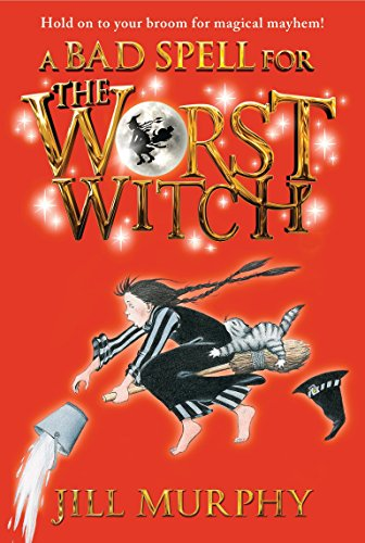 9780763672522: A Bad Spell for the Worst Witch