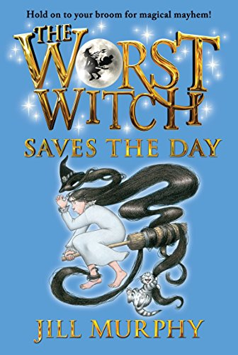 9780763672553: The Worst Witch Saves the Day (Magical Adventures of the Worst Witch)