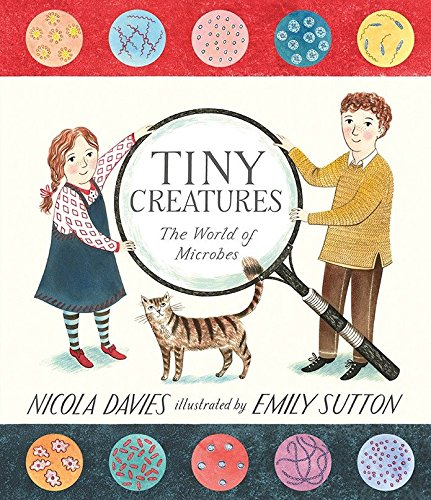 9780763673154: Tiny Creatures: The World of Microbes