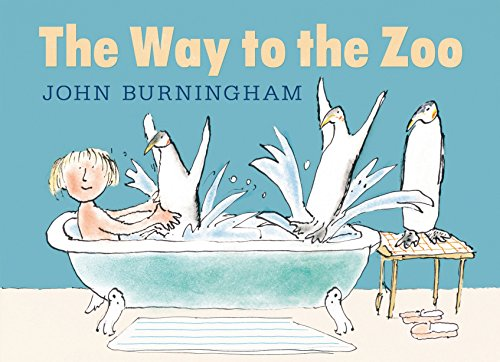 The Way to the Zoo: Burningham, John
