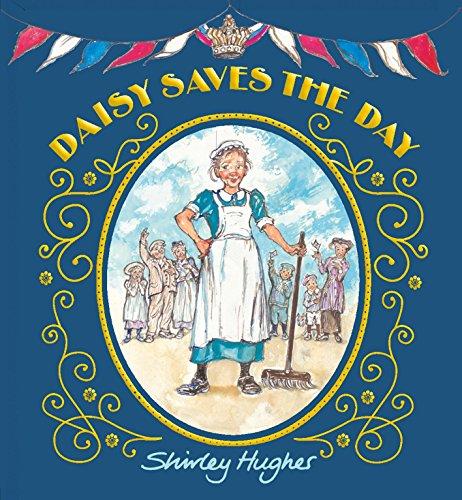 Daisy Saves the Day: Shirley Hughes