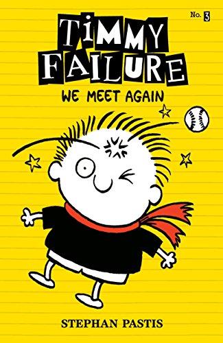 9780763673758: Timmy Failure: We Meet Again