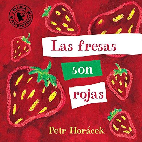 9780763673932: Las Fresas Son Rojas