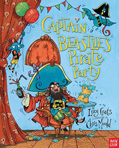 9780763673994: Captain Beastlie's Pirate Party