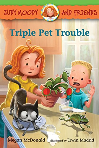 9780763674434: Judy Moody and Friends: Triple Pet Trouble