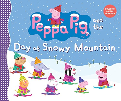 9780763674557: Peppa Pig and the Day at Snowy Mountain