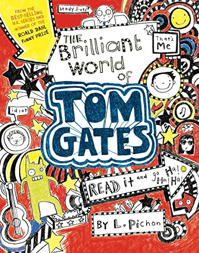 9780763674724: The Brilliant World of Tom Gates